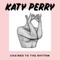 Buy Katy Perry - Chained To The Rhythm (CDS) Mp3 Download