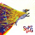 Buy Superdog - Superdog Mp3 Download
