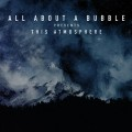 Buy All About A Bubble - This Atmosphere Mp3 Download
