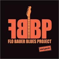 Purchase Flo Bauer Blues Project - Flo Bauer Blues Project & Guests