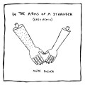 Buy Mike Posner - In The Arms Of A Stranger (Remixes) Mp3 Download
