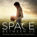 Buy VA - The Space Between Us (Original Soundtrack) Mp3 Download