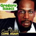 Buy Gregory Isaacs - Cool Ruler Come Again Mp3 Download