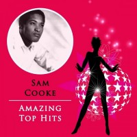 Purchase Sam Cooke - Amazing Top Hits