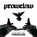 Buy Prowclaw - A Scent Of Freedom Mp3 Download