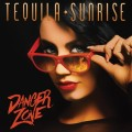 Buy Tequila Sunrise - Danger Zone Mp3 Download