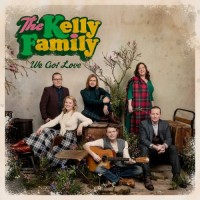 Purchase The Kelly Family - We Got Love (Deluxe Edition)