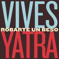 Purchase Carlos Vives - Robarte Un Beso (With Sebastian Yatra) (CDS)