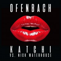 Purchase Ofenbach - Katchi (vs. Nick Waterhouse) (CDS)