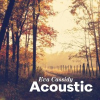 Purchase Eva Cassidy - Acoustic