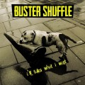 Buy Buster Shuffle - I'll Take What I Want Mp3 Download