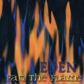 Buy Eden - Fan The Flame Mp3 Download