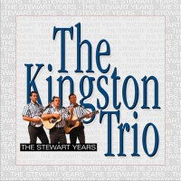 Purchase The Kingston Trio - The Stewart Years CD8