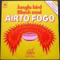 Purchase Airto Fogo - Jungle Bird / Black Soul (VLS)