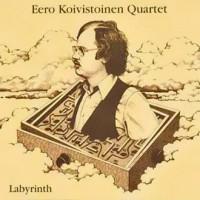 Purchase Eero Koivistoinen - Labyrinth (Quartet) (Reissued 2002)