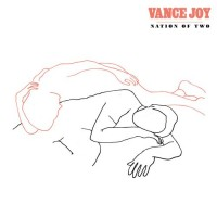 Purchase Vance Joy - Nation Of Two