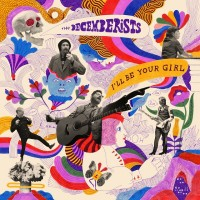 Purchase The Decemberists - I'll Be Your Girl