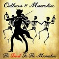 Buy Outlaws & Moonshine - The Devil In The Moonshine Mp3 Download