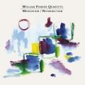 Buy William Parker Quartets - Meditation / Resurrection CD1 Mp3 Download