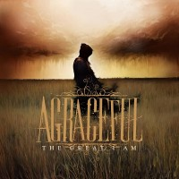 Purchase Agraceful - The Great I Am