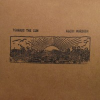 Purchase Alexi Murdoch - Towards The Sun (EP)