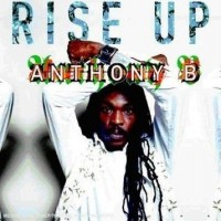 Purchase Anthony B - Rise Up
