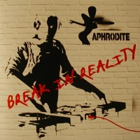 Purchase Aphrodite - Break In Reality