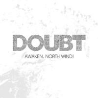 Purchase Awaken, North Wind! - Doubt