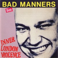 Purchase Bad Manners - Inner London Violence (Live)