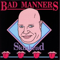 Purchase Bad Manners - Skinhead