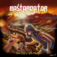 Purchase Bastardator - Identify The Dead