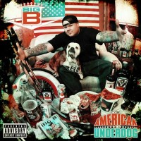 Purchase Big B - American Underdog