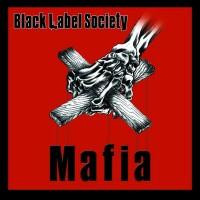 Purchase Black Label Society - Mafia