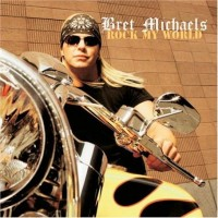 Purchase Bret Michaels - Rock In My World