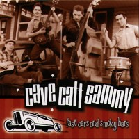 Purchase Cave Catt Sammy - Fast Cars And Smoky Bars