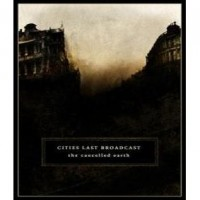 Purchase Cities Last Broadcast - The Cancelled Earth
