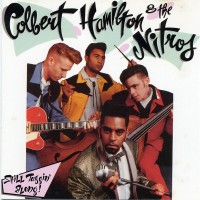 Purchase Colbert Hamilton & The Nitros - Still Taggin' Alone