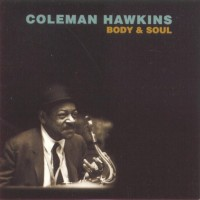 Purchase Coleman Hawkins - Body & Soul