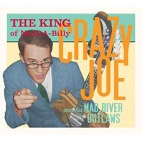 Purchase Crazy Joe and The Mad River Ou - The King Of Nerd-A-Billy