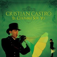 Purchase Cristian Castro - El Culpable Soy Yo