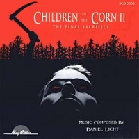 Purchase Daniel Licht - Children Of The Corn II: The Final Sacrifice