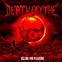 Purchase Death Scythe - Killing For Pleasure