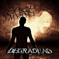 Purchase Degradead - Out Of Body Experience