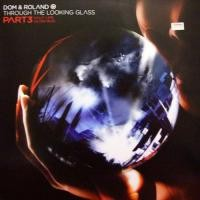 Purchase Dom & Roland - Through The Looking Glass CD1