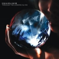 Purchase Dom & Roland - Through The Looking Glass CD2