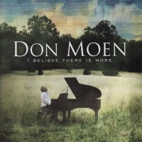 Purchase Don Moen - I Believe There is More