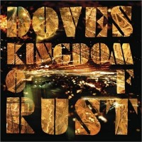 Purchase Doves - Kingdom Of Rust