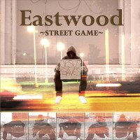 Purchase Eastwood - Street Game