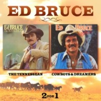 Purchase Ed Bruce - The Tennessean / Cowboys & Dreamers