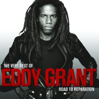 Purchase Eddy Grant - The Very Best Of Eddy Grant Road To Reparation